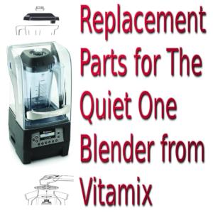 vitamix quiet one parts