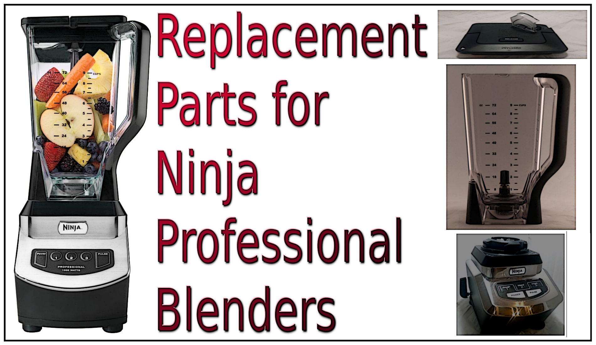 Replacement Parts for Ninja Professional Blenders