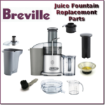 breville juice fountain replacement parts