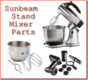 Sunbeam Stand Mixer Parts Dont Pinch My Wallet