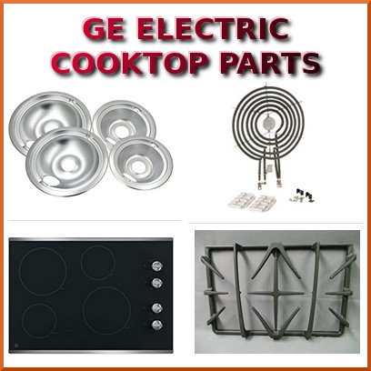 GE 30 inch Electric Cooktop Parts